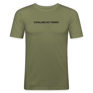 Catalans do things - Camiseta ajustada hombre
