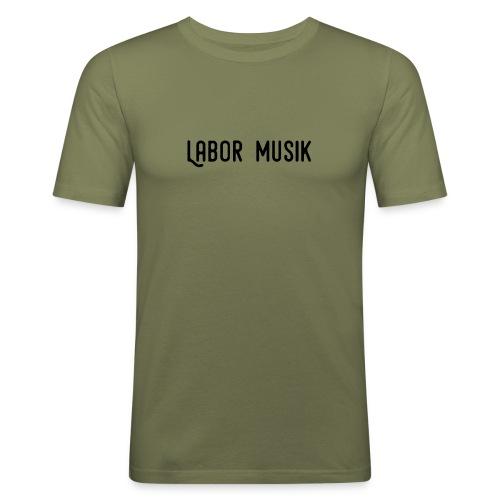 Labor Musik Schriftzug - Männer Slim Fit T-Shirt