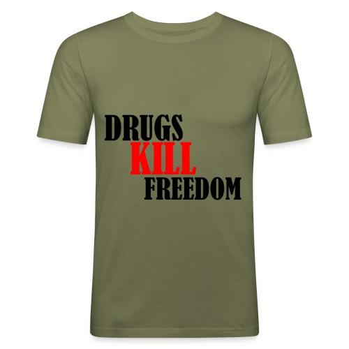 Drugs KILL FREEDOM! - Obcisła koszulka męska