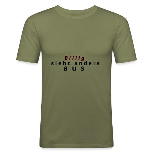 Billig nein danke - Männer Slim Fit T-Shirt