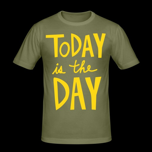 Today is the Day (1c) - T-shirt près du corps Homme