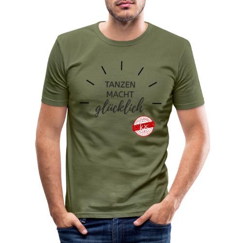 Tanzen macht glücklich s - Männer Slim Fit T-Shirt