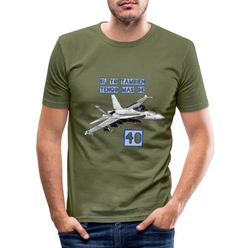 F18 más de 40 - Camiseta ajustada hombre