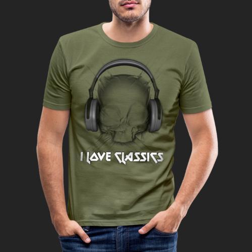 I love classics - T-shirt près du corps Homme
