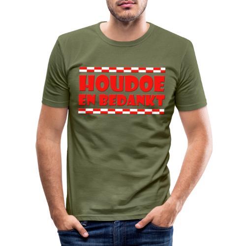 Houdoe en bedankt (met vlag) - Mannen slim fit T-shirt