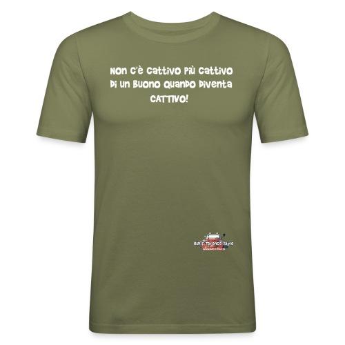 Non c è cattivo più cattivo - Maglietta aderente da uomo