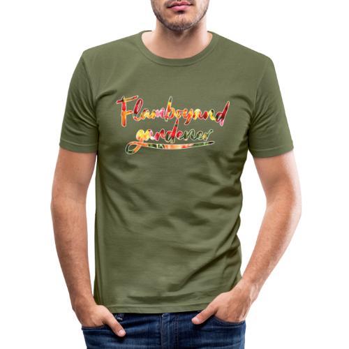 Flamboyand Gardener - Miesten tyköistuva t-paita