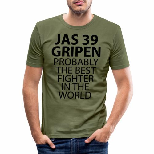 Gripen - Probably the best fighter - Slim Fit T-shirt herr