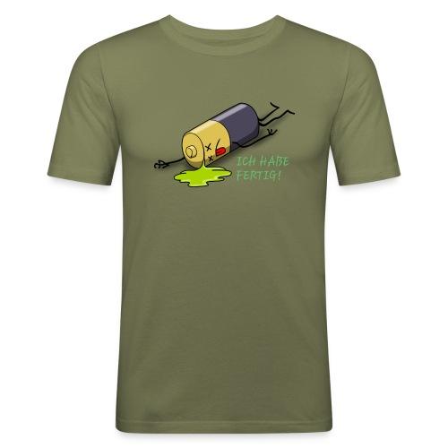 Ich habe fertig - Männer Slim Fit T-Shirt