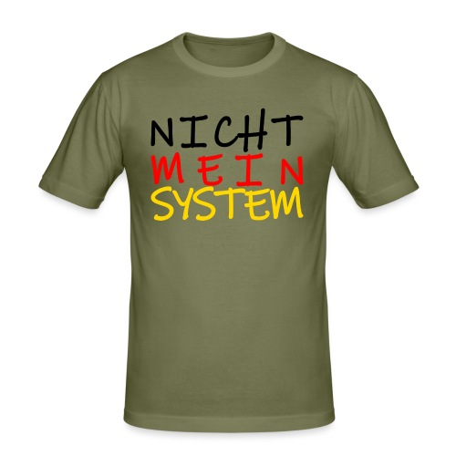 NICHT MEIN SYSTEM - Männer Slim Fit T-Shirt
