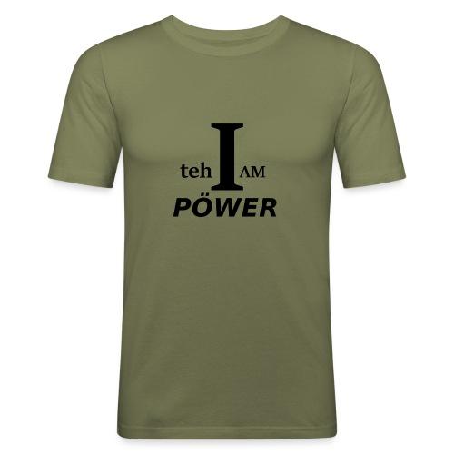 I am teh Power - Men's Slim Fit T-Shirt