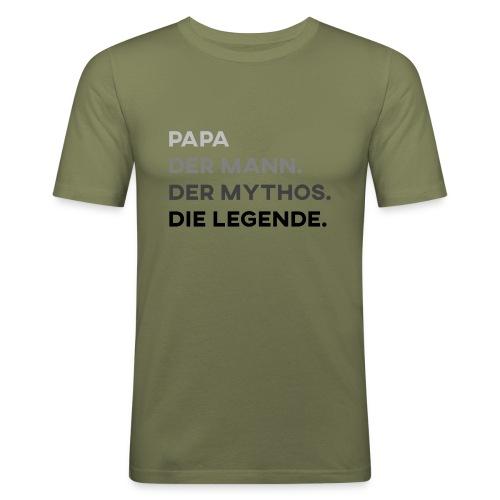 Papa Der Mann Der Mythos Die Legende - Vatertag - Männer Slim Fit T-Shirt