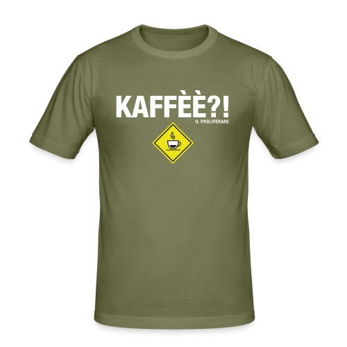 KAFFÈÈ?! - Maglietta da donna by IL PROLIFERARE - Maglietta aderente da uomo