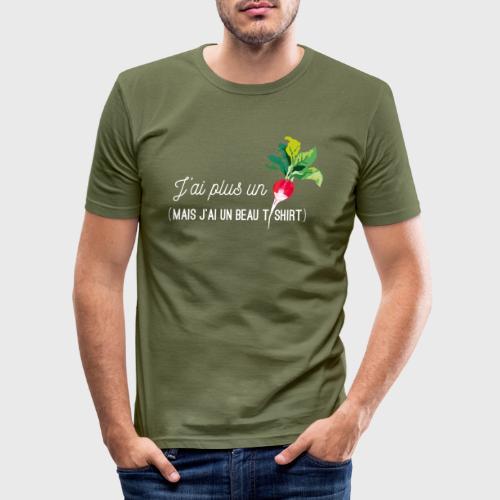 J'ai plus un radis - T-shirt près du corps Homme