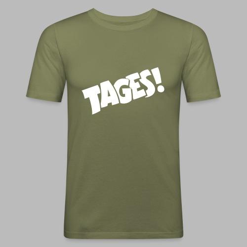 Tages! - Men's Slim Fit T-Shirt