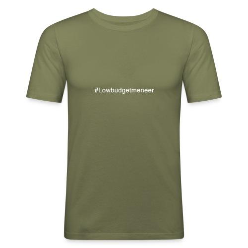 #LowBudgetMeneer Shirt! - Men's Slim Fit T-Shirt