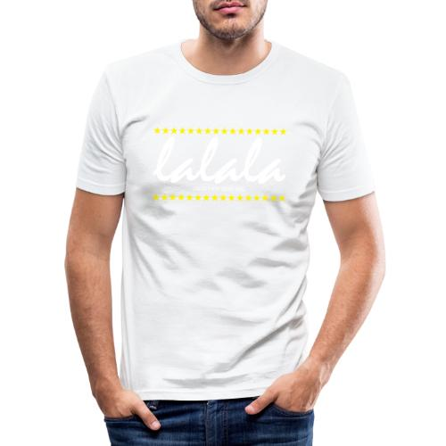 Lalala - Männer Slim Fit T-Shirt