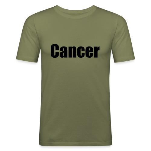 cancer - Men's Slim Fit T-Shirt