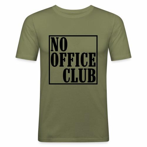 NoOfficeClubedgy - Männer Slim Fit T-Shirt