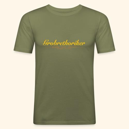 Grobrethoriker - Männer Slim Fit T-Shirt