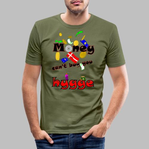 Money can t buy you hygge - Men's Slim Fit T-Shirt