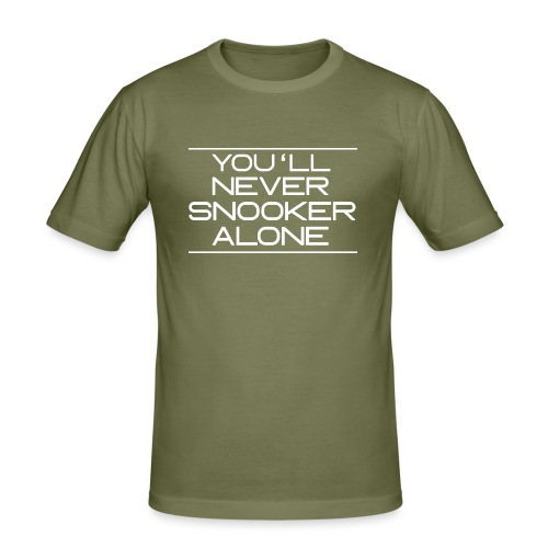 You'll neverSnooker alone - Männer Slim Fit T-Shirt