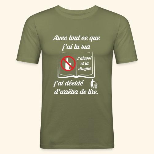 arrêter de lire - T-shirt près du corps Homme