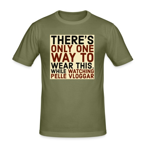 There's only one way to wear this. - Slim Fit T-shirt herr