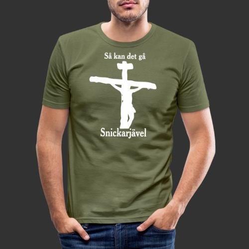 Så kan det gå Snickarjävel - Slim Fit T-shirt herr