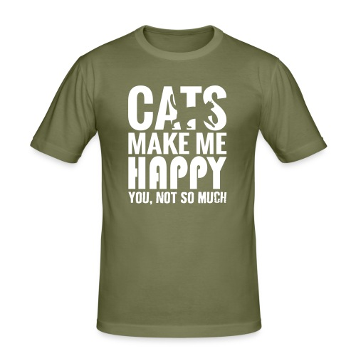 Cats Make Me Happy, You Not So Much - Men's Slim Fit T-Shirt