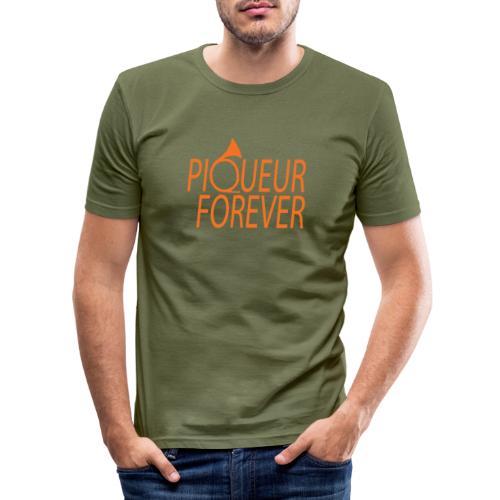 Piqueur forever ! - T-shirt près du corps Homme