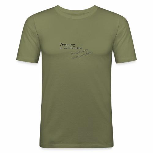 Ordnung ist nicht alles - Männer Slim Fit T-Shirt