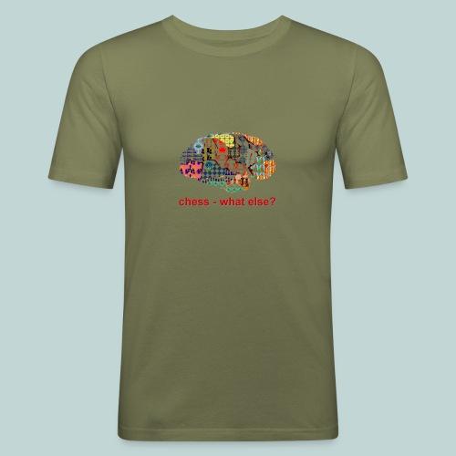 chess_what_else - Männer Slim Fit T-Shirt