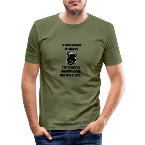 Chasseur de sanglier, c'est COOL ! - T-shirt près du corps Homme