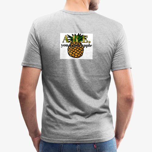 Are you a pineapple - Men's Slim Fit T-Shirt