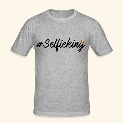 #Selfieking - slim fit T-shirt