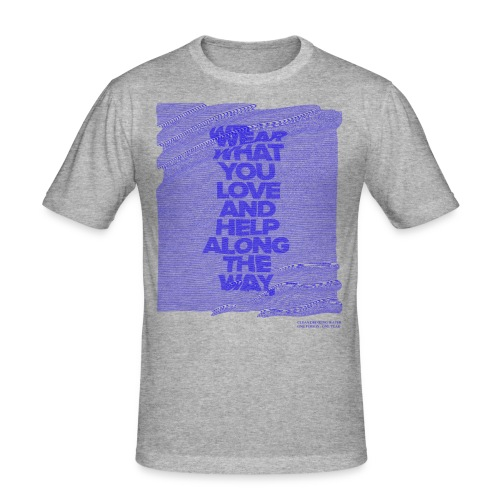 WEAR WHAT YOU LOVE - D1 - Männer Slim Fit T-Shirt