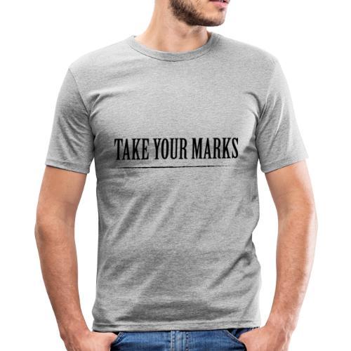 TAKE YOUR MARKS - Maglietta aderente da uomo