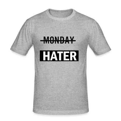 monday hater - Men's Slim Fit T-Shirt