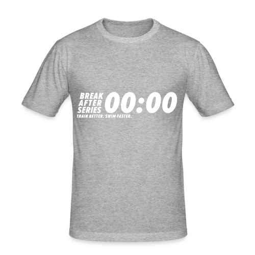 BREAK AFTER SERIES - Männer Slim Fit T-Shirt