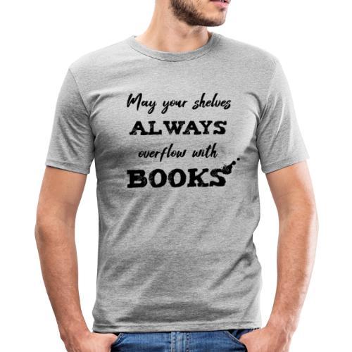 0040 Always full bookshelves | Bücherstapel - Men's Slim Fit T-Shirt