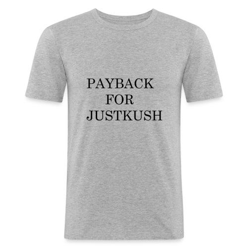 PAYBACK FOR JUSTKUSH - Männer Slim Fit T-Shirt