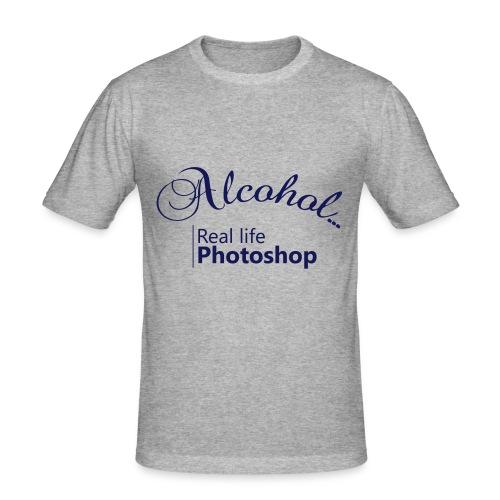 Alcohol Real life Photoshop - Männer Slim Fit T-Shirt