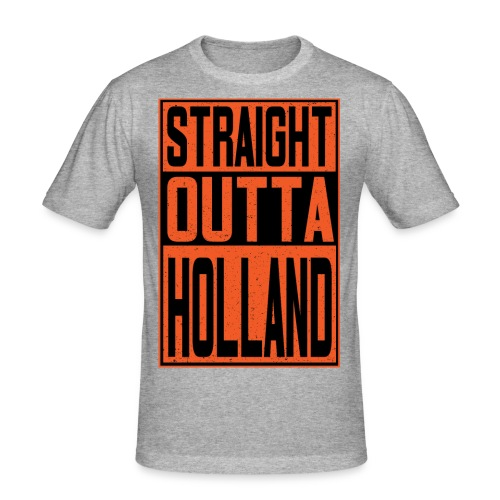 Straight outta Holland - slim fit T-shirt