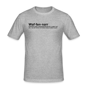 Waffennarr - Definition - Männer Slim Fit T-Shirt