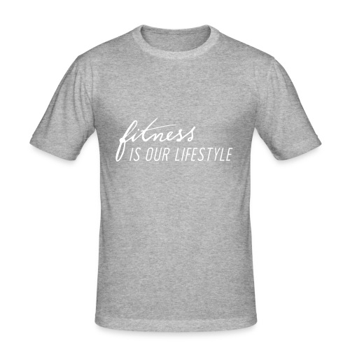 Fitness is our lifestyle Streetwear - Männer Slim Fit T-Shirt