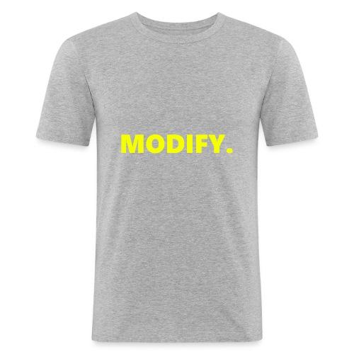 MODIFY. - Men's Slim Fit T-Shirt
