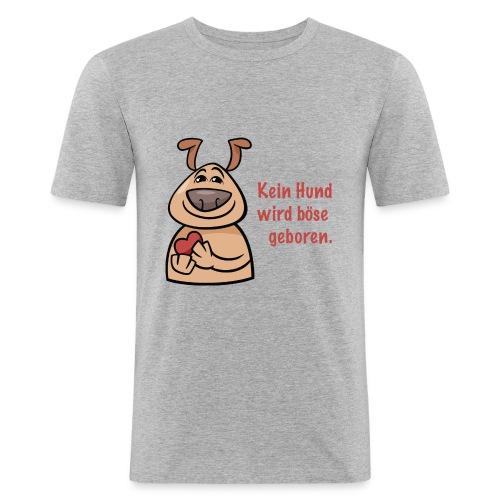 Kein Hund wird böse geboren - Männer Slim Fit T-Shirt