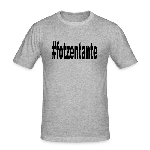 #fotzentante - Männer Slim Fit T-Shirt