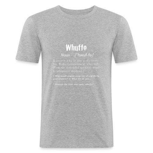 Whuffo? - Miesten tyköistuva t-paita